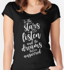 To the stars who listen and the dreams that are answered - plain text Women's Fitted Scoop T-Shirt