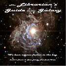 The Librarian's Guide to the Galaxy by nswRISG
