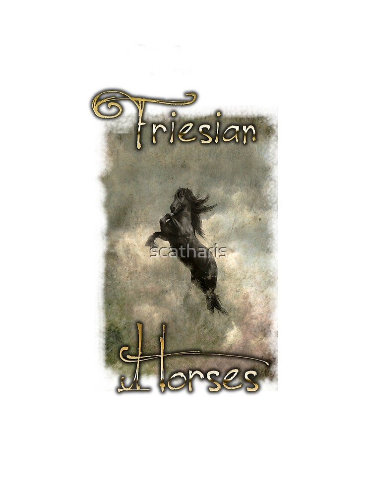 "Shirtdesign ""Friesian Horses"" by scatharis"