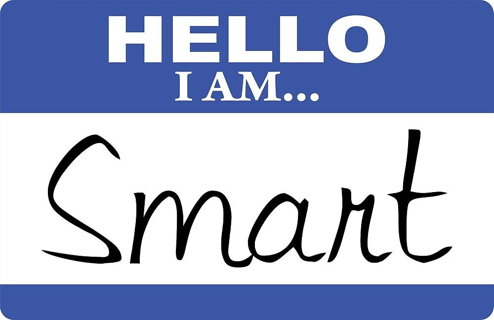 Hello I am smart by DarlaBuck