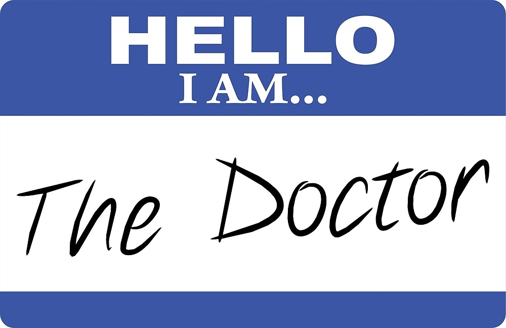 hello I am the doctor by DarlaBuck