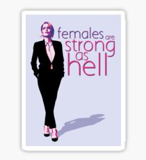 Females Are Strong as Hell - Gillian Anderson Sticker
