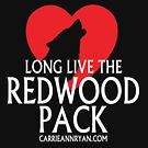Long Live The Redwood Pack! (DARK) by carrieannryan