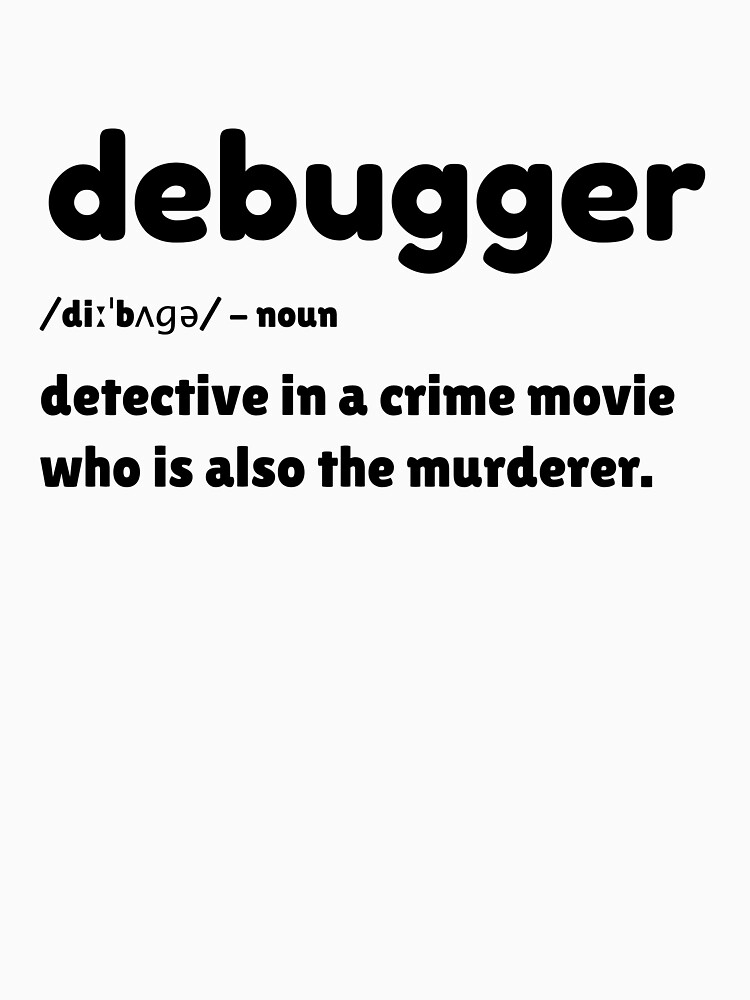 Debugger - detective in a crime movie by farhanhafeez