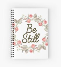Christian Designs - Be Still - Floral Wreath Text Spiral Notebook
