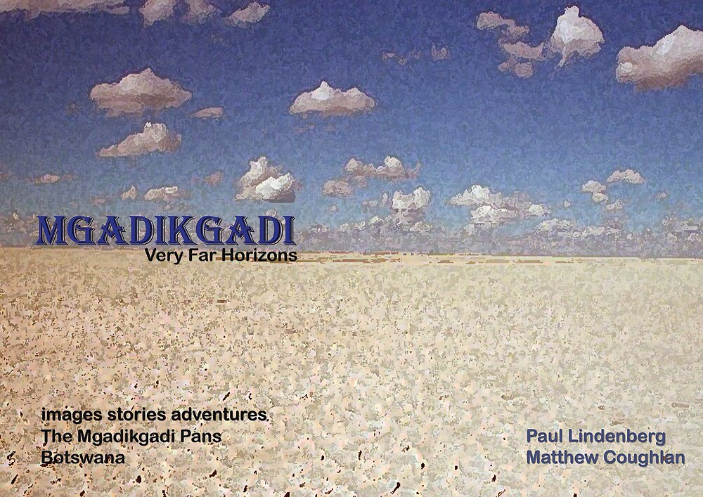 Mgadikgadi - Very Far Horizons by Matthew Coughlen and Paul Lindenberg by Paul Lindenberg