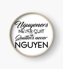 Nguyeners Never Quit Clock