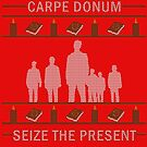 Seize the Present by Laurynsworld
