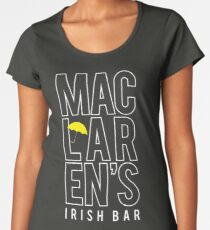 MacLaren's Irish Bar Women's Premium T-Shirt