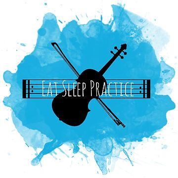 Eat Sleep Practice Repeat: Violin II by dweebcocreation