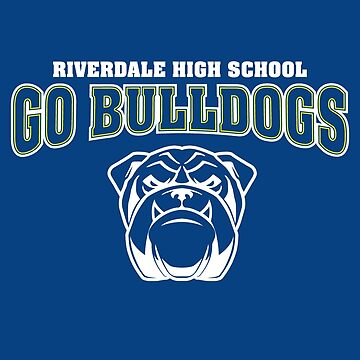 Go Riverdale Bulldogs by huckblade