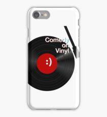 Comedy on Vinyl iPhone Case/Skin