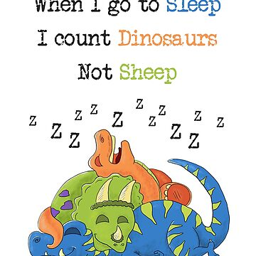 Dinosaur Sleeping Quotation by inspiredthings