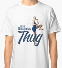 Thug Rose Namajunas Champion Classic T-Shirt