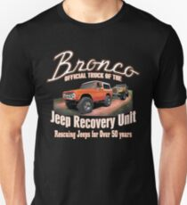 Jeep Recovery Unit - Ford Bronco 4x4 Unisex T-Shirt
