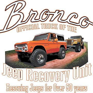 Jeep Recovery Unit - Ford Bronco 4x4 by teeshirtguy491