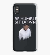 Be humble- Kendrick Lamar iPhone Case/Skin