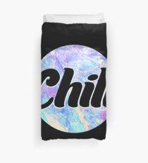 Aesthetic Chill Typography Design Duvet Cover