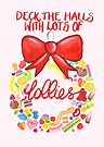 Deck The Halls With Lots Of Lollies by makemerriness