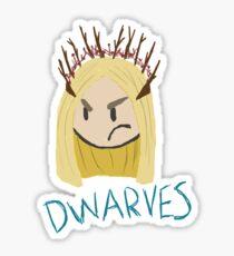 Thranduil: D W A R V E S Sticker