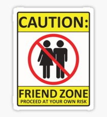 caution friendzone Sticker