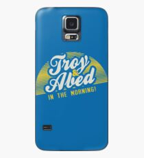 Troy and Abed in the Morning! Case/Skin for Samsung Galaxy