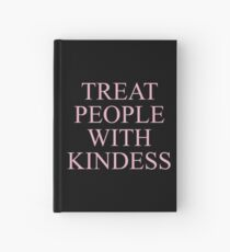 H Styles Treat People With Kindness Design Hardcover Journal