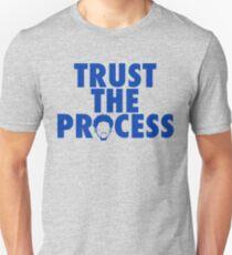 Trust The Process 2 Unisex T-Shirt