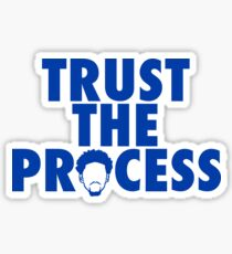Trust The Process 2 Sticker