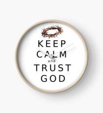KEEP CALM & TRUST GOD  Clock