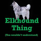 An Elkhound Thing by CreativeEm