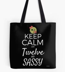 Keep Calm Am Twelve And Sassy Gift For 12th Birthday 12 Year Old T-Shirt Sweater Hoodie Iphone Samsung Phone Case Coffee Mug Tablet Case Tote Bag