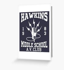 Stranger Things - Hawkins Middle School A.V. Club (mugs, shirts, and more merch) Greeting Card