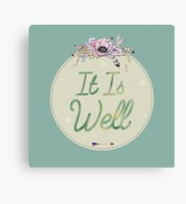 Christian Quote - It Is Well Canvas Print