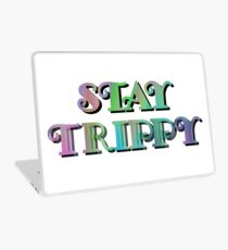 Stay Trippy Laptop Skin