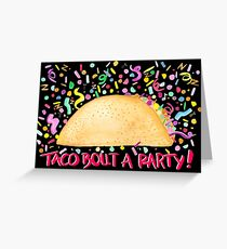 Taco 'Bout A Party - Black Greeting Card