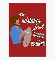 Bob Ross Happy Accidents Photographic Print