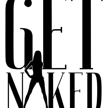 Get Naked Bathroom art print by CasualMood