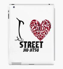 Street Jiu-Jitsu T shirt Design I love street jiu jitsu  iPad Case/Skin