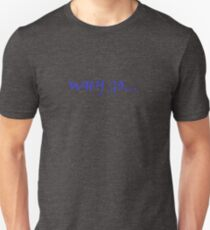 Why Go T-Shirt