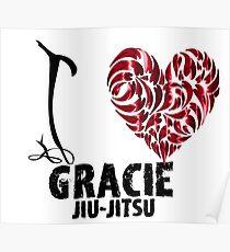 Gracie Jiu Jitsu T Shirt Design I Love Gracie Jiu Jitsu Poster