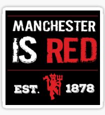 Manchester is RED Sticker