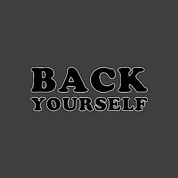 Rugby Chat - Back Yourself by rugbygifts