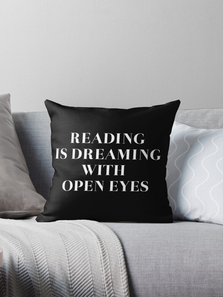 Reading is dreaming with open eyes by daddydj12