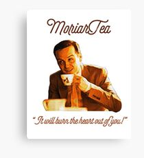 """MoriarTea: """"It will burn the heart out of you!"""" Canvas Print"""