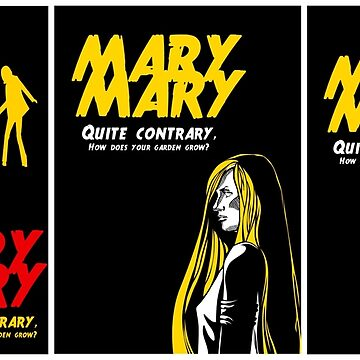 Mary, Mary, Quite Contrary (3 Panel) by marv42