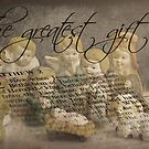 The Greatest Gift . . . by Rosalie Dale