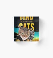 Mad Cats Furry Road Acrylic Block