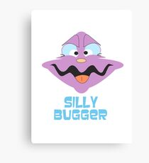 Silly Bugger Canvas Print