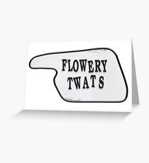 Fawlty Towers - Flowery Greeting Card